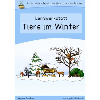 Tiere im Winter - Werkstatt für die Grundschule