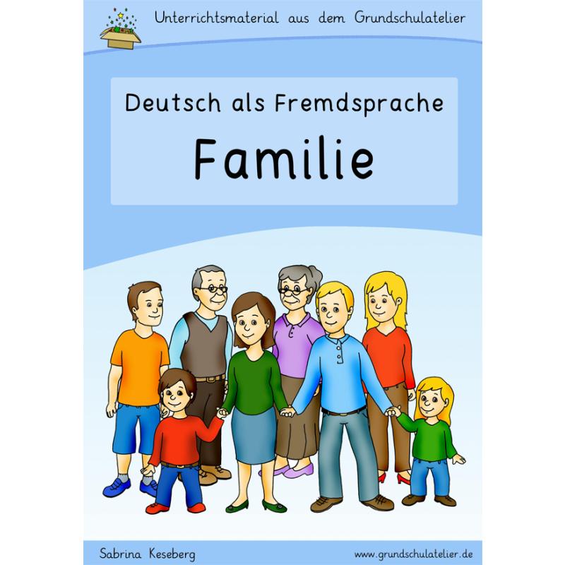 unterrichtsmaterial f252r dafdaz zum thema quotfamiliequot