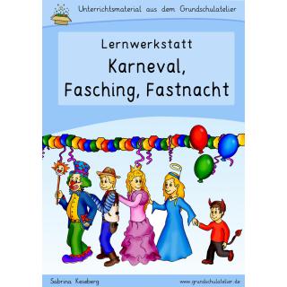Lernwerkstatt Zu Karneval Fasching Fastnacht Fur Die Grundschule