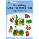 Storytelling: Little Red Riding Hood (Rotkäppchen)